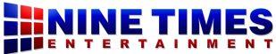 NINE TIMES ENTERTAINMENT LLC